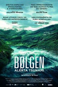 Poster do filme Bolgen - Alerta Tsunami / Bølgen / The Wave (2015)
