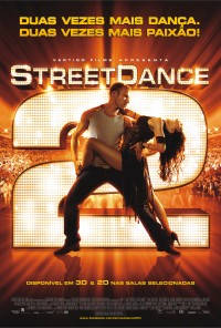 Poster do filme StreetDance 2 / Street Dance 2 3D (2012)