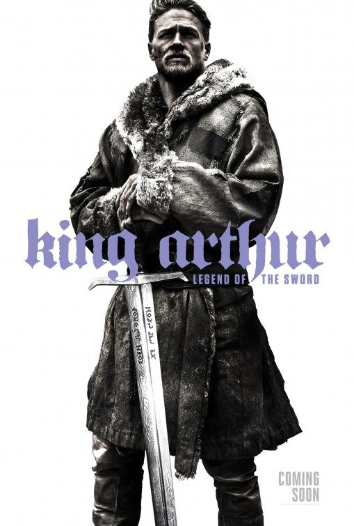 """Posters Comic Con 2016 9/10: Poster """"King Arthur: Legend of the Sword"""" (2017)"""