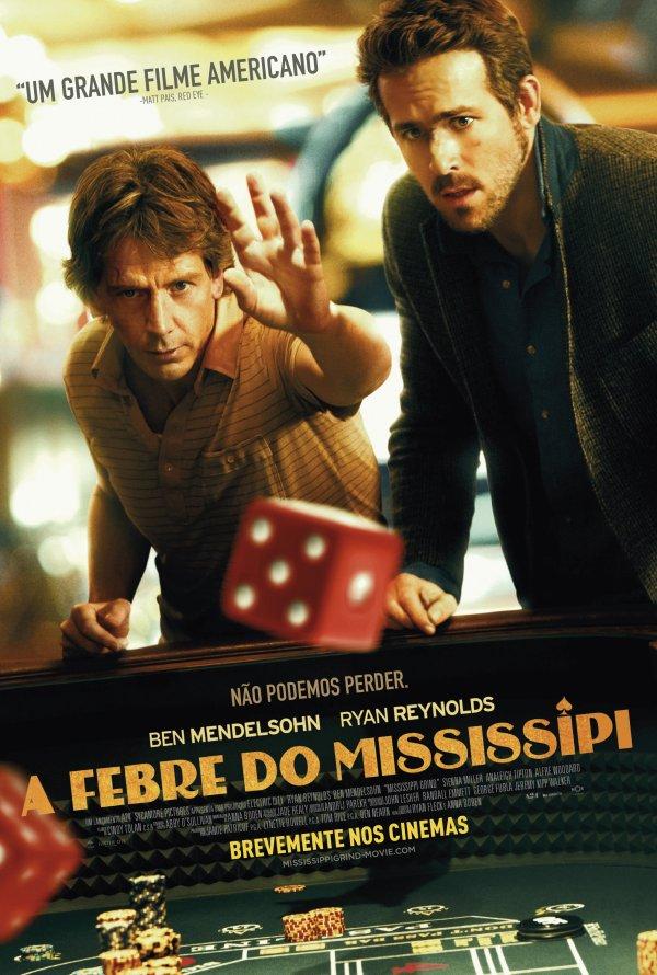 "Novo poster português para ""A Febre do Mississipi"" (Mississippi Grind)"