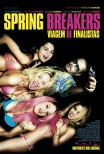 Spring Breakers: Viagem de Finalistas / Spring Breakers (2012)