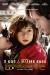 O Que a Maisie Sabe / What Maisie Knew (2012)