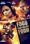 Fogo Contra Fogo / Fire with Fire (2012)