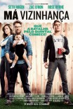 Má Vizinhança / Neighbors (2014)