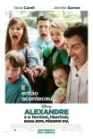 Alexandre e o Terrível, Horrível, Nada Bom, Péssimo Dia / Alexander and the Terrible, Horrible, No Good, Very Bad Day (2014)