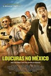 Loucuras no México / Search Party (2014)