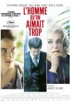 O Homem Demasiado Amado / L'Homme Qu'on Aimait Trop (2014)