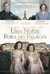 Uma Noite Fora do Palácio / A Royal Night Out (2015)