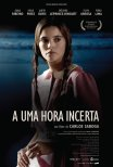 Trailer do filme A Uma Hora Incerta (2015)