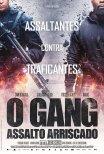 O Gang - Assalto Arriscado / Braqueurs (2016)