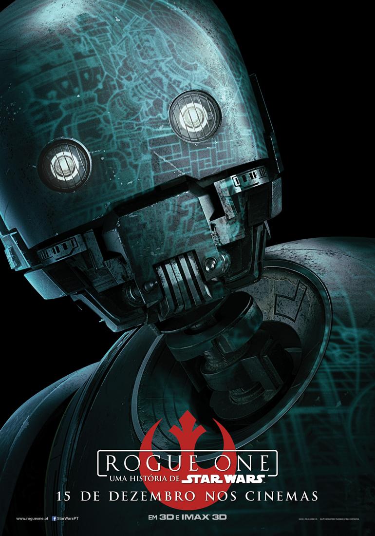 Rogue One: Uma História de Star Wars - posters das personagens 8/8: K-2SO. Andróide reprogramado para lutar contra aqueles que o criaram.