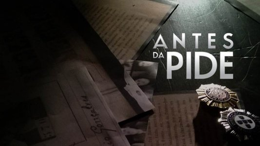 A história das origens da PIDE - a partir de 29 de maio na RTP2