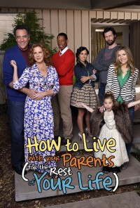 Poster da série How to Live with Your Parents (For the Rest of Your Life) (2013)