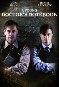 Poster da série Diário de Um Jovem Médico / A Young Doctor's Notebook (2012)
