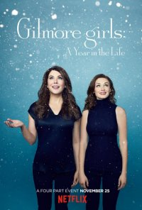 Poster da série Gilmore Girls: Tal Mãe, Tal Filha / Gilmore Girls: A Year in the Life (2016)