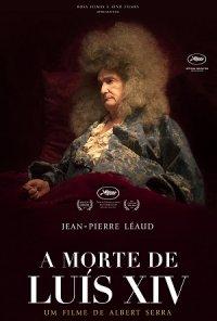 Poster do filme A Morte de Luis XIV / La Mort de Louis XIV (2016)