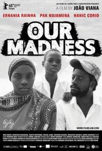 Poster do filme Our Madness (2018)