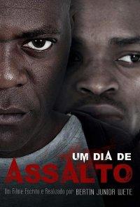 Poster do filme Um Dia de Assalto (2019)