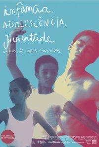 Poster do filme Infância, Adolescência, Juventude (2018)