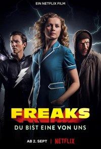 Poster do filme Freaks: És Como Nós / Freaks: You're One of Us / Freaks: Du Bist Eine Von Uns (2020)