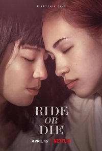 Poster do filme Ride or Die (2021)
