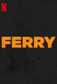 Poster do filme Ferry (2021)