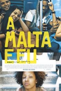 Poster do filme A Malta e Eu / The We and the I (2012)