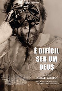 Poster do filme É Difícil Ser Deus / Trudno Byt Bogom / Hard to Be a God (2013)