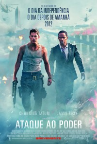 Poster do filme Ataque ao Poder / White House Down (2013)