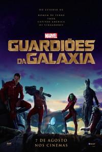 Poster do filme Guardiões da Galáxia / Guardians of the Galaxy (2014)