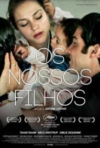 Poster do filme Os Nossos Filhos / À Perdre la Raison (2012)
