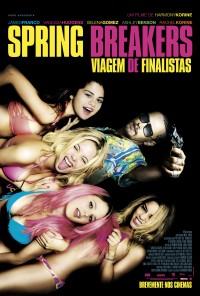Poster do filme Spring Breakers: Viagem de Finalistas / Spring Breakers (2012)