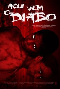 Poster do filme Aqui Vem o Diabo / Ahí Va El Diablo (2013)