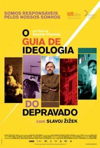 Poster do filme O Guia de Ideologia do Depravado / The Pervert's Guide to Ideology (2013)