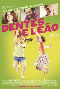 Poster do filme Dentes de Leão / Du Vent Dans Mes Mollets (2012)