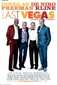 Poster do filme Despedida de Arromba / Last Vegas (2013)