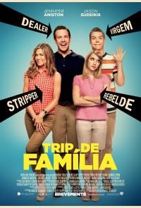 Poster do filme Trip de Família / We're the Millers (2013)