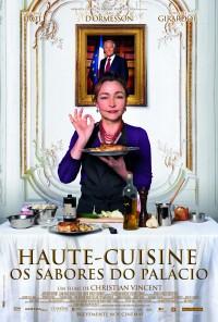 Poster do filme Haute Cuisine - Os Sabores do Palácio / Les Saveurs du Palais (2012)
