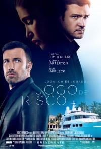 Poster do filme Jogo de Risco / Runner, Runner (2013)