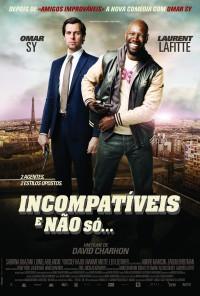 Poster do filme Incompatíveis... E Não Só / De L'autre Côté du Périph (2013)