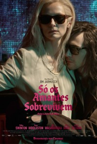 Poster do filme Só os Amantes Sobrevivem / Only Lovers Left Alive (2013)