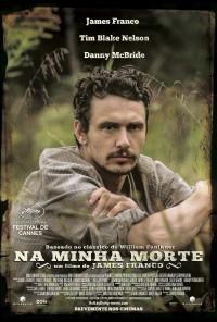 Poster do filme Na Minha Morte / As I Lay Dying (2013)
