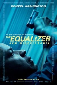 Poster do filme The Equalizer - Sem Misericórdia / The Equalizer (2014)