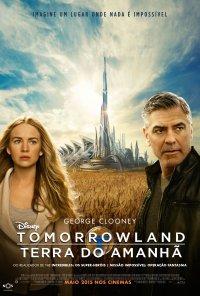 Poster do filme Tomorrowland: Terra do Amanhã / Tomorrowland (2014)