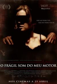 Poster do filme O Frágil Som do Meu Motor (2011)