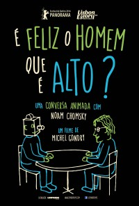 Poster do filme É Feliz o Homem Que É Alto? / Is the Man Who Is Tall Happy? (2013)