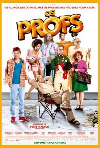 Poster do filme Os Profs / Les Profs (2013)