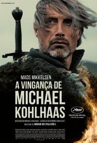 Poster do filme A Vingança de Michael Kohlhaas / Michael Kohlhaas (2013)