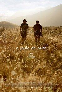 Poster do filme A Jaula de Ouro / La Jaula de Oro (2013)