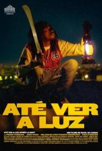 Poster do filme Até ver a Luz / Até Ver a Luz (2013)